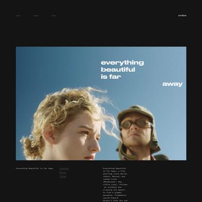 Order - Everything Beautiful is Far Away