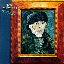Turbulent Indigo - Joni Mitchell