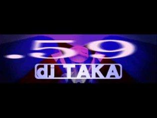 dj TAKA - .59 (HQ)
