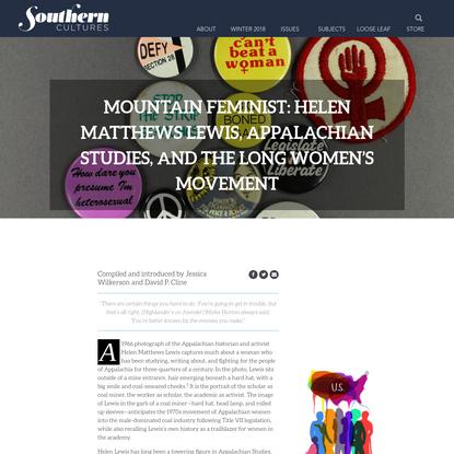 Mountain Feminist: Helen Matthews Lewis, Appalachian Studies, and the Long Women's Movement - Southern Cultures