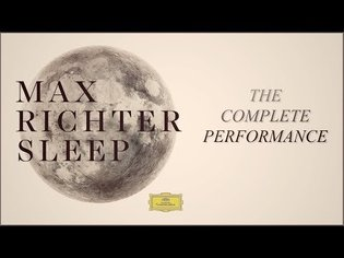 Max Richter: Sleep (Complete Performance)