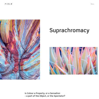 FIELD x Photography, 2018 - Suprachromacy