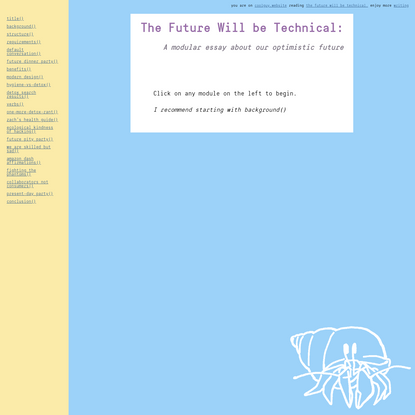 The Future Will be Technical