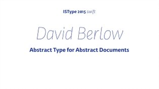 David Berlow - Abstract Type for Abstract Documents