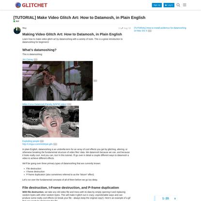 [TUTORIAL] Make Video Glitch Art: How to Datamosh, in Plain English