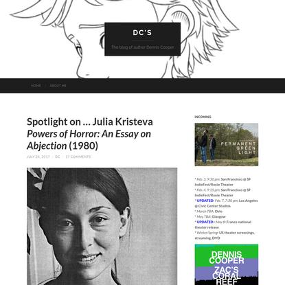 Spotlight on ... Julia Kristeva Powers of Horror: An Essay on Abjection (1980)