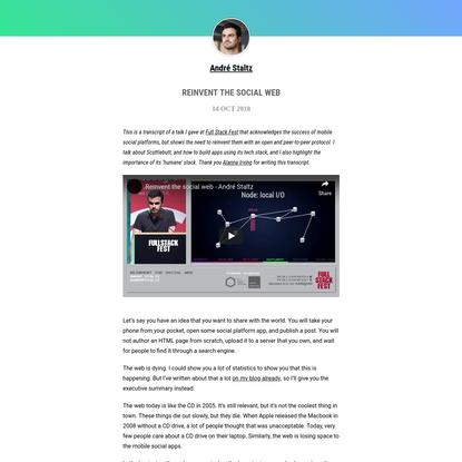 André Staltz - Reinvent the Social Web