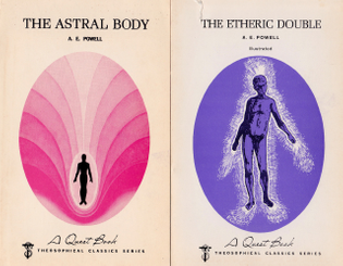 The Astral Body and the Etheric Double by A.E. Powell