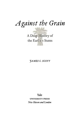 james-c-scott-against-the-grain-a-deep-history-of-the-earliest-states-1.pdf