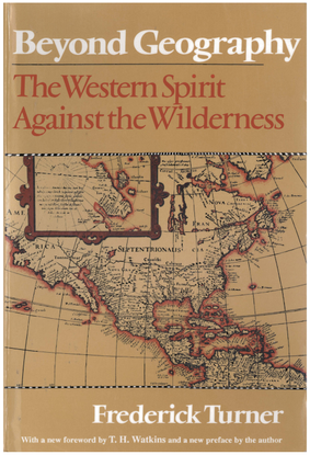 frederick-turner-beyond-geography-the-western-spirit-against-the-wilderness-1.pdf