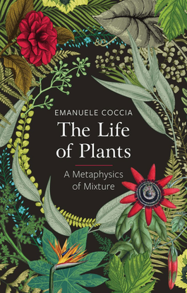 emanuele-coccia-the-life-of-plants-a-metaphysics-of-mixture.pdf