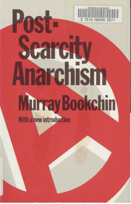 murray-bookchin-postscarcity-anarchism.pdf