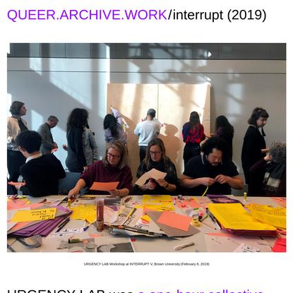 queer.archive.work/interrupt