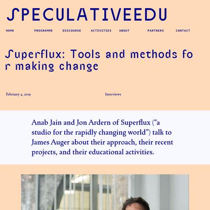 SpeculativeEdu   Superflux: Tools and methods for making change