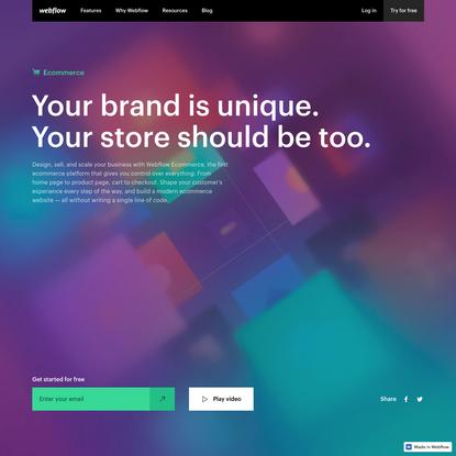 Webflow Ecommerce: Visually design, build, and grow ecommerce websites