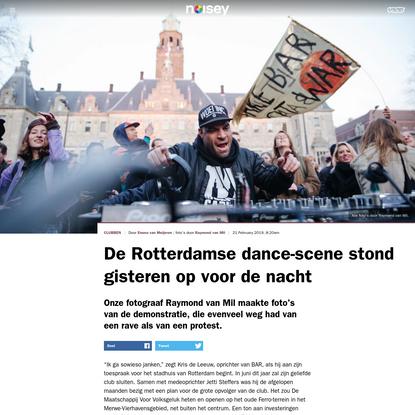 De Rotterdamse dance-scene stond gisteren op voor de nacht