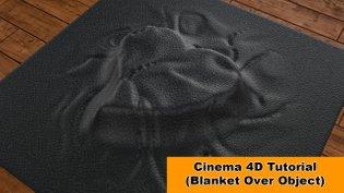 Blanket Over Object (Cinema 4D Tutorial)