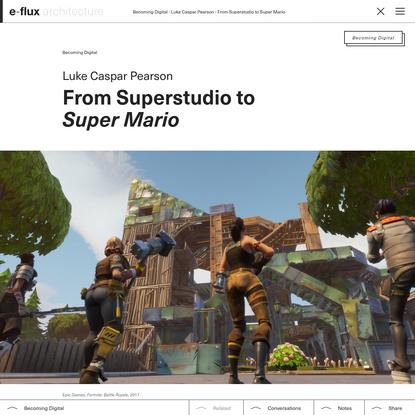 From Superstudio to Super Mario