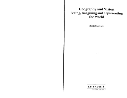 cosgrove_2008_geography_and_vision.pdf