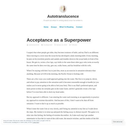 Acceptance as a Superpower – Autotranslucence