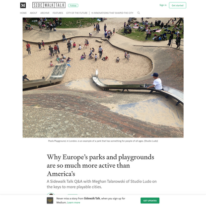 Why Europe's parks and playgrounds are so much more active than America's
