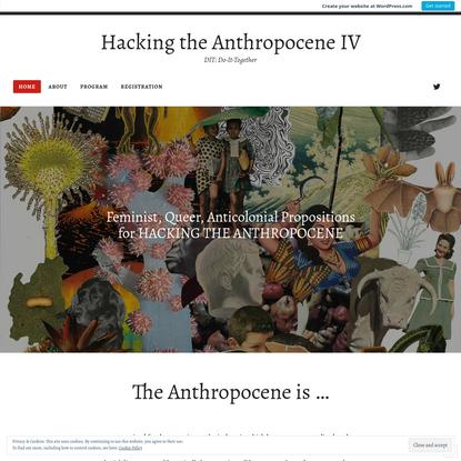 The Anthropocene is ...