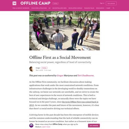 Offline First as a Social Movement - Offline Camp - Medium