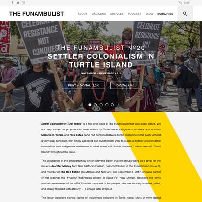 Settler Colonialism in Turtle Island - THE FUNAMBULIST MAGAZINE