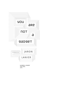 youarenotagadget-jaron-lanier.pdf