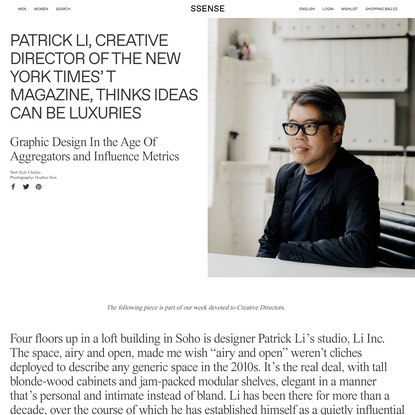 Patrick Li, Creative Director Of The New York Times' T Magazine, Thinks Ideas Can Be Luxuries