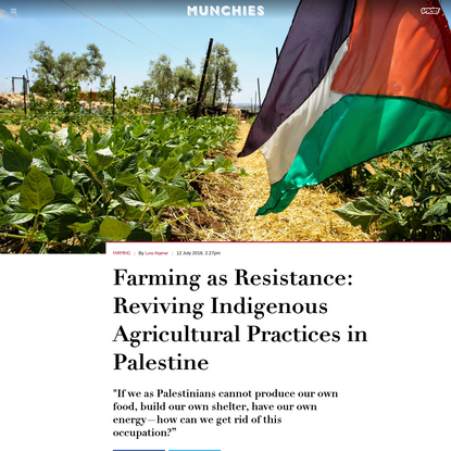 Farming as Resistance: Reviving Indigenous Agricultural Practices in Palestine
