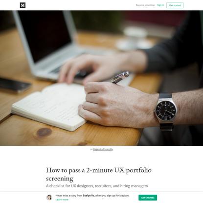 How to pass a 2-minute UX portfolio screening - Suelyn Yu - Medium