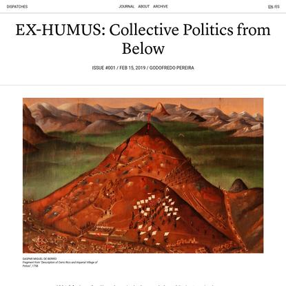 EX-HUMUS: Collective Politics from Below   Issue #001   Dispatches Journal
