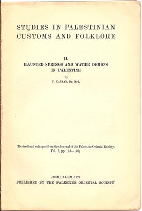 haunted_springs_and_water_demons_in_palestine-_1922.pdf