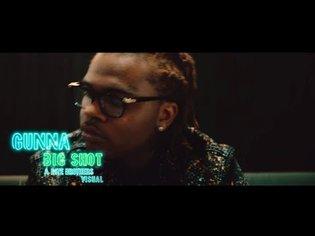 Gunna - Big Shot [Official Video]