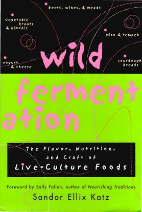 wild-fermentation-2006-sandor-ellix-katz.pdf