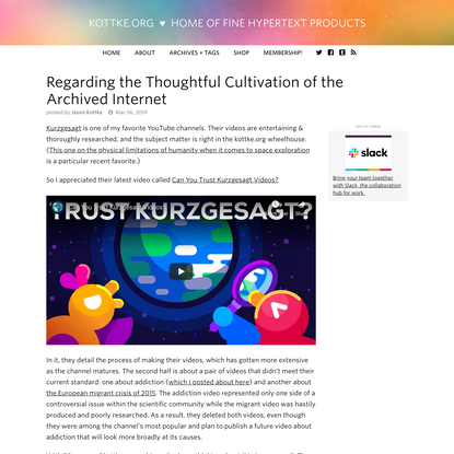 Regarding the Thoughtful Cultivation of the Archived Internet