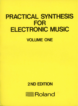 practical_synthesis_for_electronic_music_volume_1.pdf