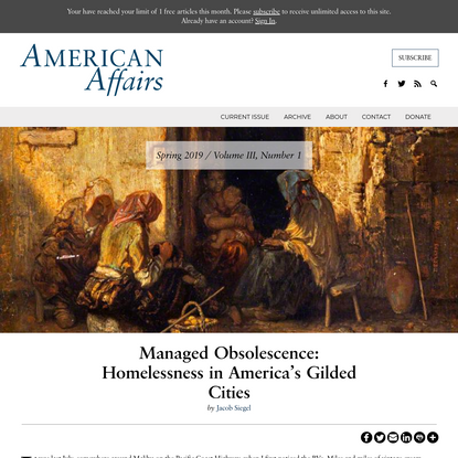 Managed Obsolescence: Homelessness in America's Gilded Cities - American Affairs Journal