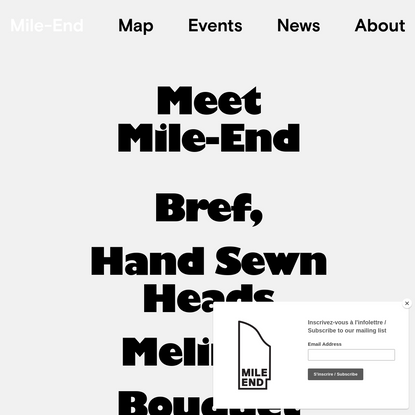 Welcome to Mile-End, Montreal. An initiative by AGAME.