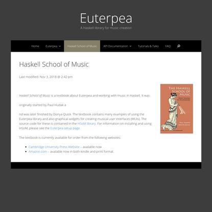 Haskell School of Music - Euterpea