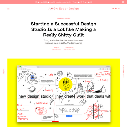 Starting a Successful Design Studio Is a Lot like Making a Really Shitty Quilt     Eye on Design