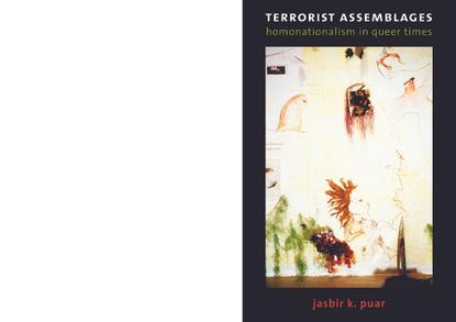 jasbir-k-puar-terrorist-assemblages_-homonationalism-in-queer-times.pdf