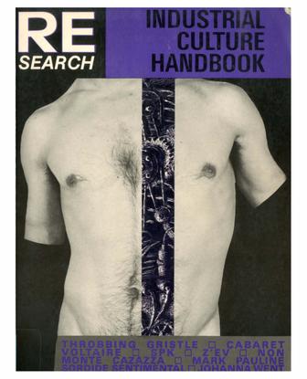 RE/SEARCH #6-7 Industrial Culture Handbook