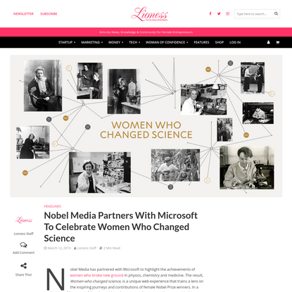 Nobel Media Partners With Microsoft To Celebrate Women Who Changed Science - Lioness Magazine