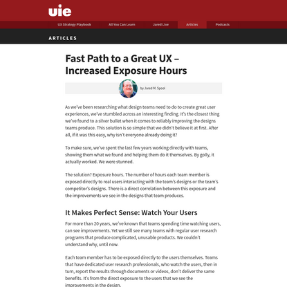 Fast Path to a Great UX - Increased Exposure Hours