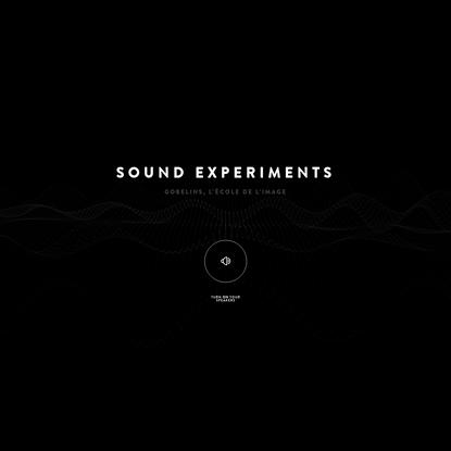 Gobelins Sound Experiments