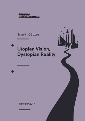 Smart Cities: Utopian Vision, Dystopian Reality