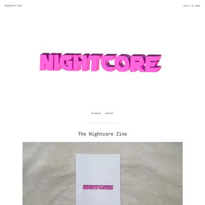 The Nightcore Zine