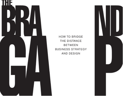 Marty Neumeier – The Brand Gap (2003)